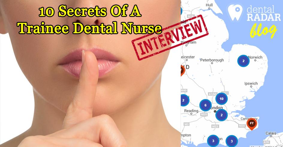 Interview: 10 Secrets Of A Trainee Dental Nurse