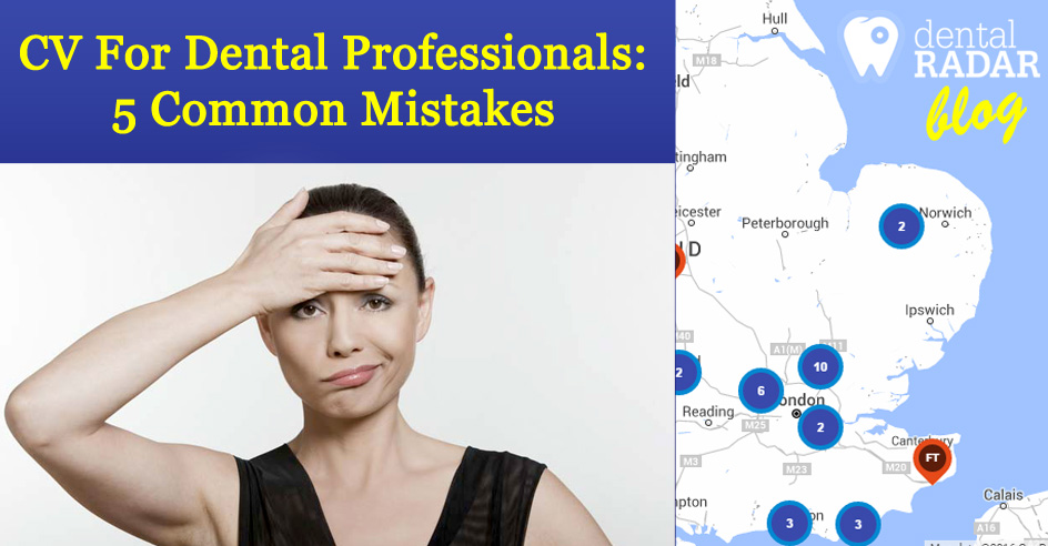 CV For Dental Professionals: 5 Common Mistakes