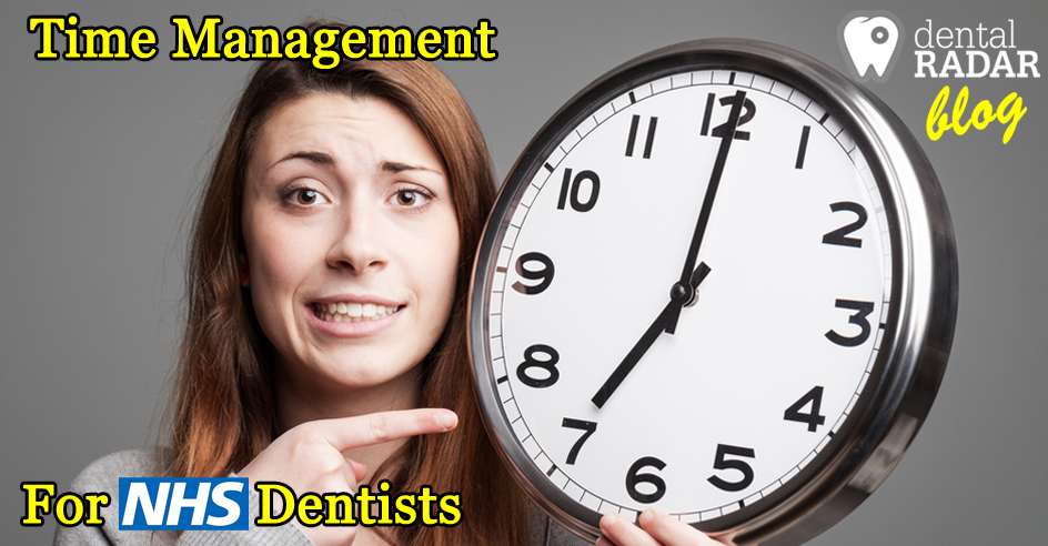 Time Management For NHS Dentists