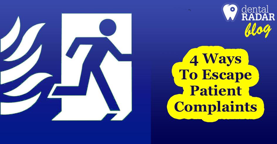 4 Ways To Escape Patient Complaints